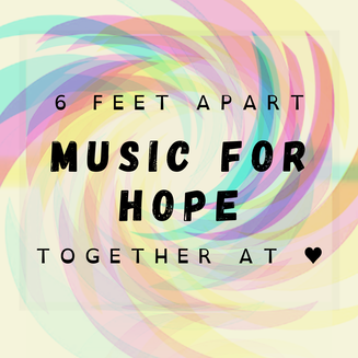 6 feet apart together at heart with Music for Hope during Covid times, a program of AmericanRupite